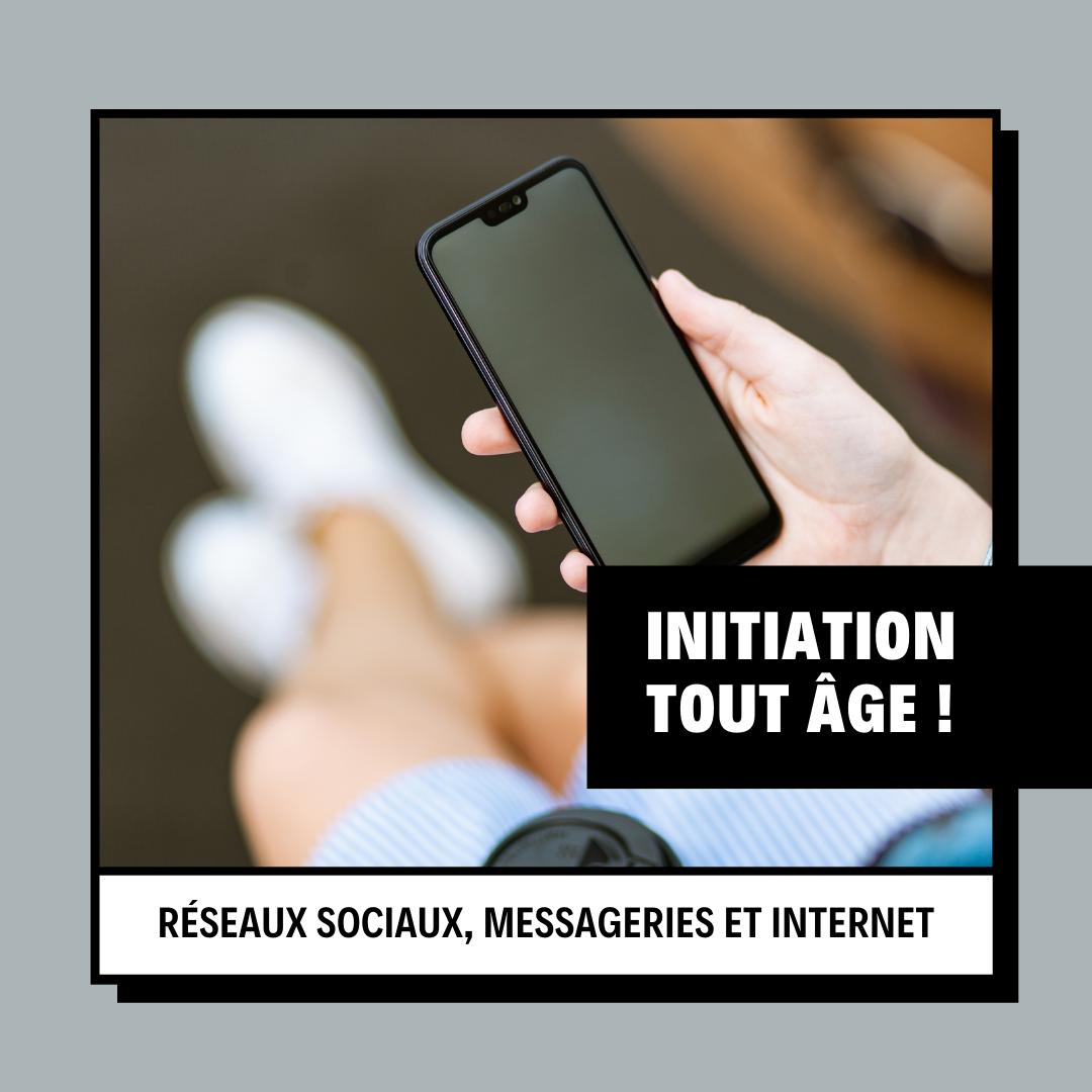 Initiation Téléphones portables, Messageries, Internet...